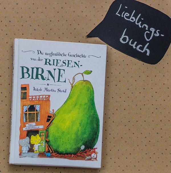 Unsere Kinder lieben das Buch die Riesenbirne. Hier erzähle ich mal ein bisschen darüber.