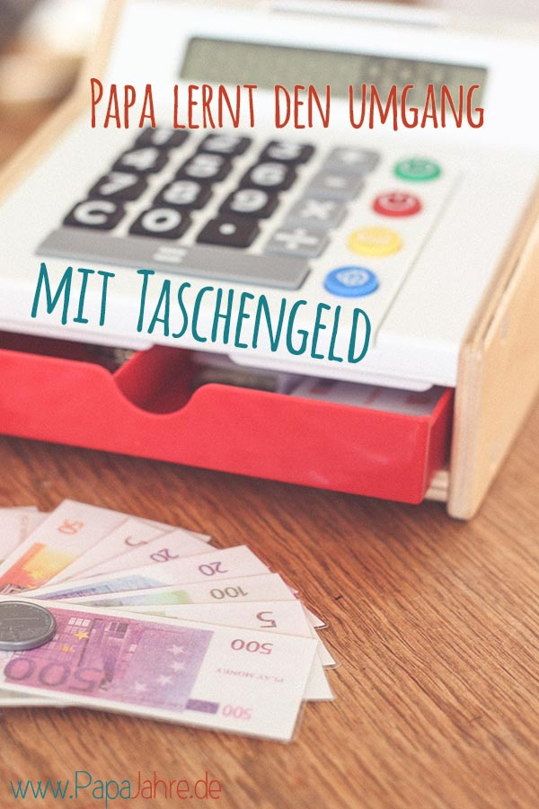 Titelbild Papa und das Taschengeld, ein Erfahrungsbericht