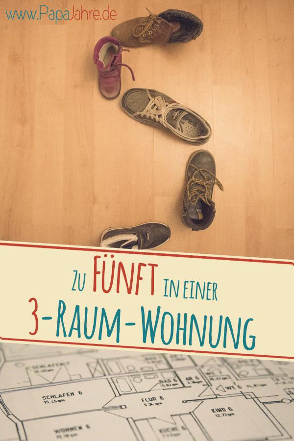 Zu Fünft in einer Drei-Raum-Wohnung - geht das gut? #Familie #Wohnung #Platz #Papablog