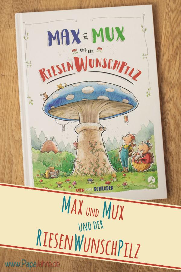 Titelbild Max und Mux und der Riesenwunschpilz